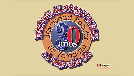 UP Zaragoza - Festival del Aprendizaje - 30 aniversario