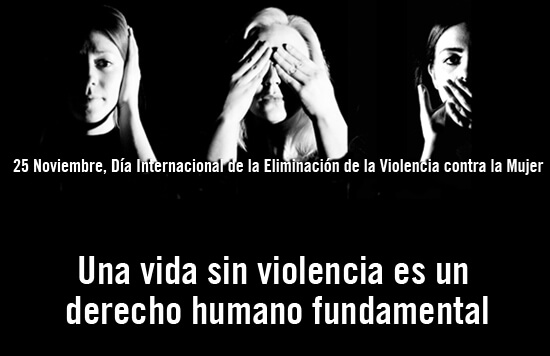 Una vida sin violencia es un derecho humano fundamental